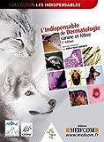 echange, troc Didier-Noël Carlotti - L'Indispensable de dermatologie canine et féline