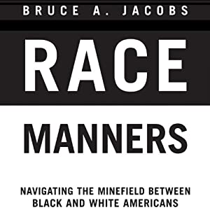 Race Manners Audiobook