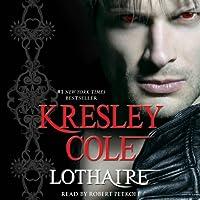 Lothaire: Immortals After Dark, Book 12 (       ungekürzt) von Kresley Cole Gesprochen von: Robert Petkoff