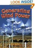 Generating Wind Power (Energy Revolution)