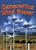 Generating Wind Power (Energy Revolution)