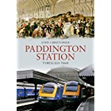 Paddington Station Through Timeby John Christopher