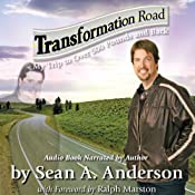 Transformation Road - My Trip to Over 500 Pounds and Back | [Sean A. Anderson]