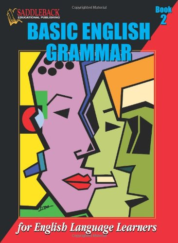 Basic English Grammar: For English Language Learners: Book 2, by Howard Sargeant