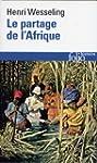 PARTAGE DE L'AFRIQUE (LE)