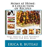 Moms at Home: A Collection of Recipes