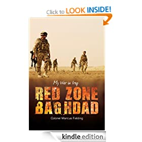 Red Zone Baghdad My War in Iraq