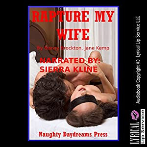 Rapture My Wife Audiobook