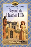 Beyond the Heather Hills