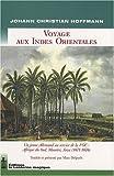 echange, troc Johann Christian Hoffmann - Voyage aux Indes Orientales