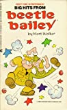 BIG HITS FROM BEETLE BAILEY (0441052630) by Walker, Mort