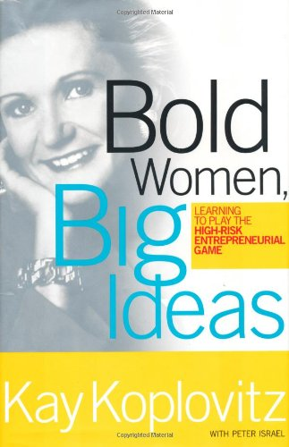 Bold Women. Big Ideas.