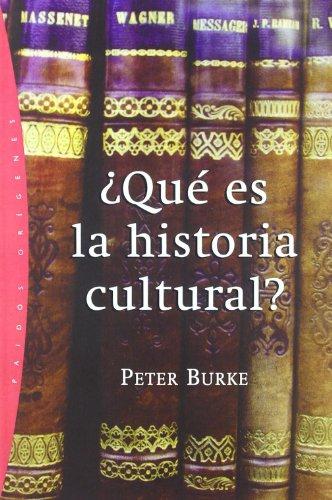 ¿Qué es la historia cultural?: 53 (Origenes)
