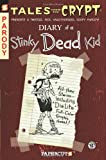 img - for Tales from the Crypt #8: Diary of a Stinky Dead Kid (Tales from the Crypt Graphic Novels) book / textbook / text book
