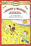 Henry y Mudge El Primer Libro: (Henry and Mudge The First Book) (Spanish Edition)