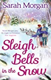 Sleigh Bells in the Snow (Snow Crystals trilogy)