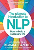 The Ultimate Introduction to NLP: How to build a successful life (0007497415) by Bandler, Richard