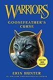 Warriors: Goosefeather's Curse (Warriors Novella)