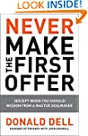 Never Make the First Offer: (Except W...