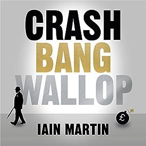 Crash Bang Wallop Audiobook