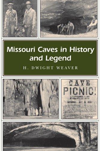 Missouri Caves In History And Legend (Missouri Heritage Readers)