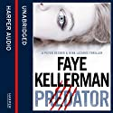 Predator (Peter Decker and Rina Lazarus Crime Thrillers) (       UNABRIDGED) by Faye Kellerman Narrated by Mitchell Greenberg
