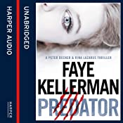 Predator (Peter Decker and Rina Lazarus Crime Thrillers) | Faye Kellerman