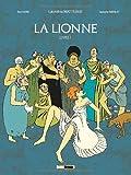 echange, troc Laureline Mattiussi, Sol Hess - La lionne : Livre 1