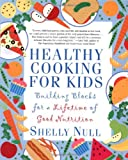 51jUfjE9D5L. SL160  Healthy Cooking for Kids: Building Blocks for a Lifetime of Good Nutrition