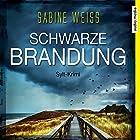 Schwarze Brandung Hörbuch von Sabine Weiß Gesprochen von: Julia Nachtmann