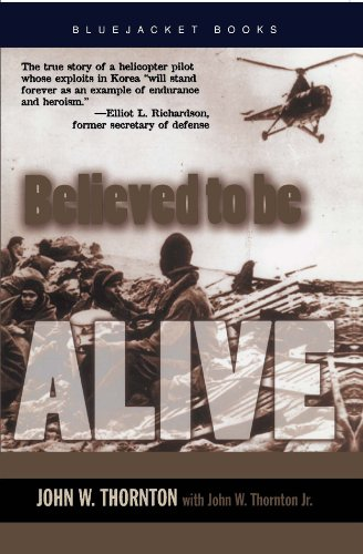 Believed to Be Alive (Bluejacket Books)