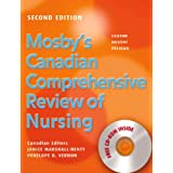 Mosby&#39;s Canadian Comprehensive Review of Nursing Text & Your Guide to Short Answer Questions on the CRNE Packageby Dolores F. Saxton