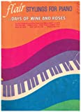Flair Stylings For Piano Of Days Of Wine And Roses (Songbook) (Pick Of Pops Series)