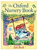 The Oxford Nursery Book (0192723227) by Beck, Ian