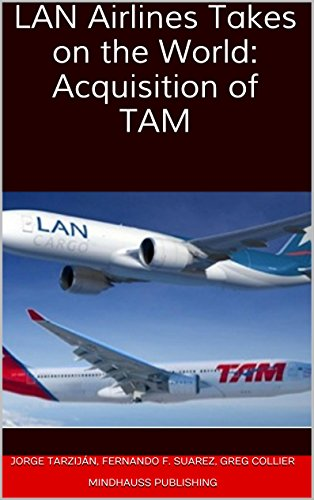 lan-airlines-takes-on-the-world-acquisition-of-tam-english-edition