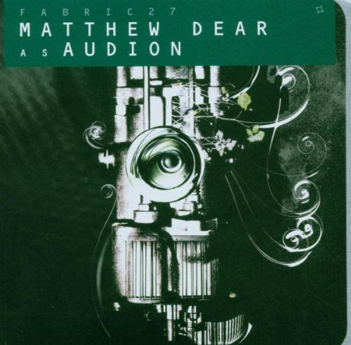 VA-Fabric 27-Matthew Dear as Audion-(FABRIC53)-CD-FLAC-2006-SPL Download
