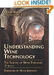Understanding Wine Technology, 3rd Ed...