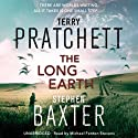 The Long Earth (       UNABRIDGED) by Terry Pratchett, Stephen Baxter Narrated by Michael Fenton Stevens