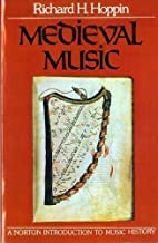 Medieval Music (The Norton introduction to…