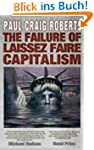 The Failure of Laissez Faire Capitali...