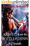 The Witch and the Bottle of Djinn (The Seaforth Chronicles Book 4)