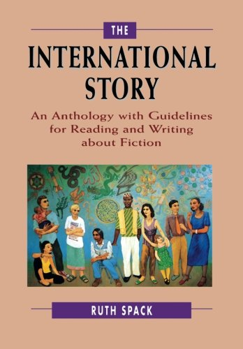 The International Story: An Anthology with Guidelines for...