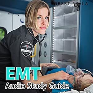 EMT Basic Audio Study Guide Audiobook