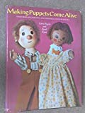 img - for Making Puppets Come Alive: A Method of Learning and Teaching Hand Puppetry by Larry Engler, Carol Fijan (1973) Hardcover book / textbook / text book