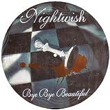 Bye Bye Beautiful [Vinyl]