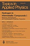 img - for Hydrogen in Intermetallic Compounds I: Electronic, Thermodynamic, and Crystallographic Properties, Preparation (Topics in Applied Physics) book / textbook / text book