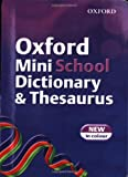 Oxford Mini School Dictionary and Thesaurus 2007 (0199113734) by Allen, Robert