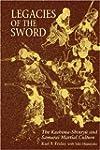Legacies of the Sword: The Kashima-Sh...