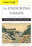 Cengage Advantage Books: The Enduring Vision, Volume I