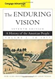 img - for Cengage Advantage Books: The Enduring Vision, Volume I book / textbook / text book
